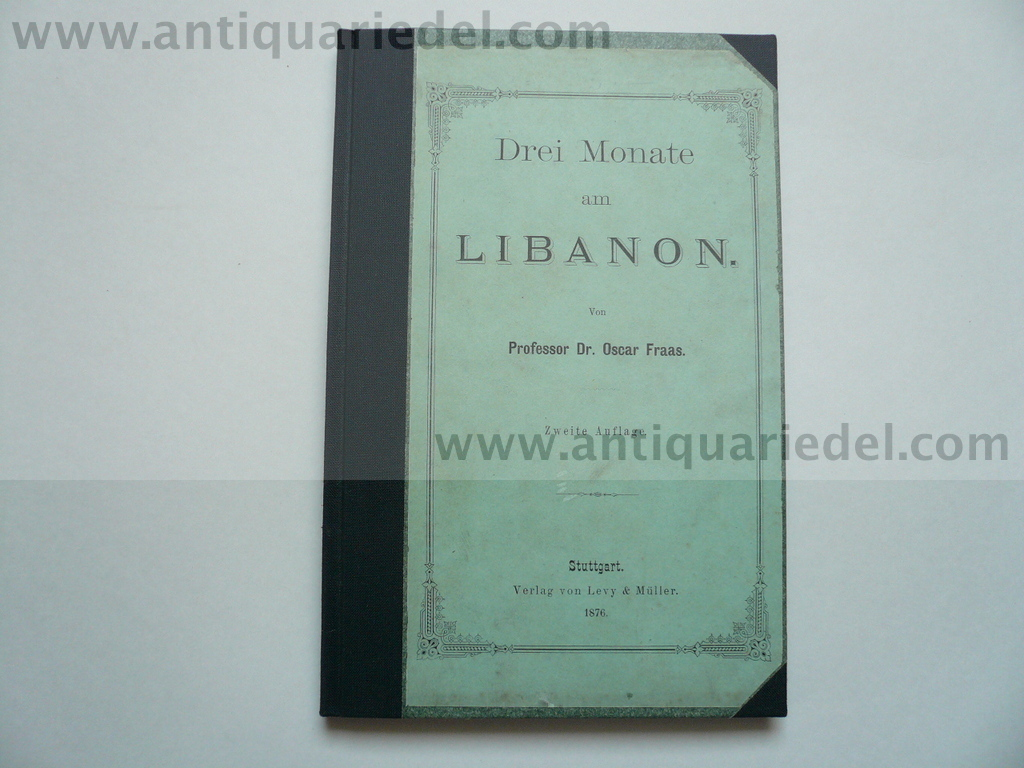 Drei Monate am Libanon, german book, edited 1876