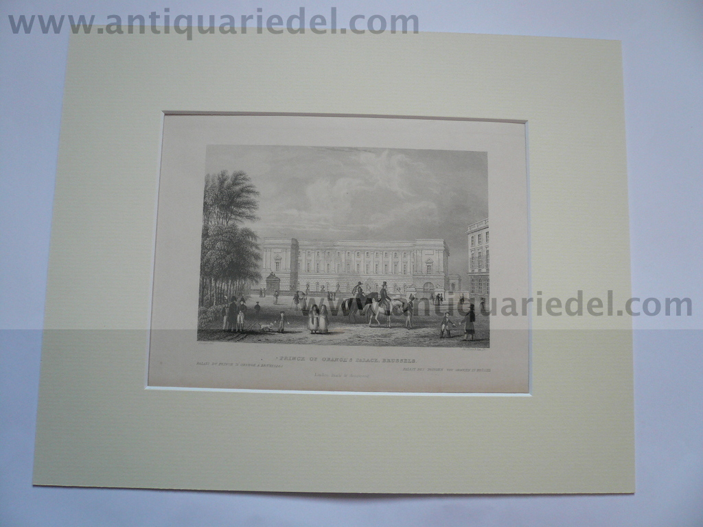 Brussels Prince of Oranges palace, anno 1850, steelengraving