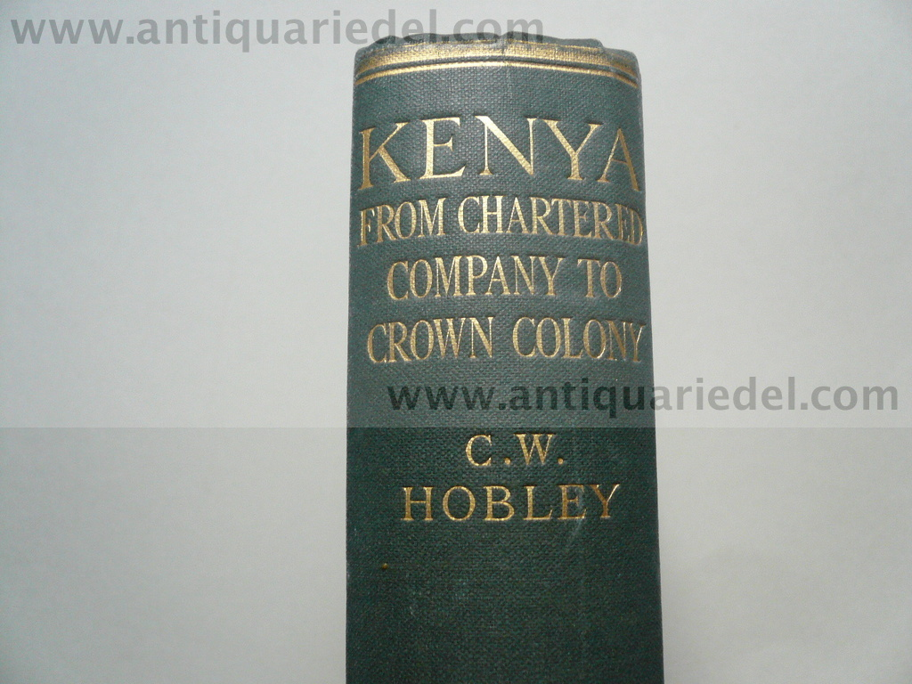 Kenya, thirty years of exploration, Hobley, 1929