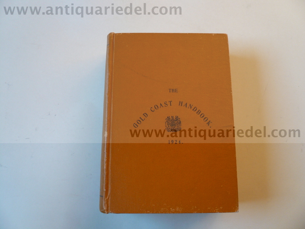 The Gold Coast Handbook, Accra 1924, 2. edition