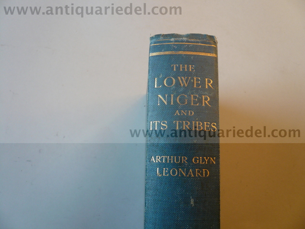 The lower Niger and its tribes, Leonard, London 1906