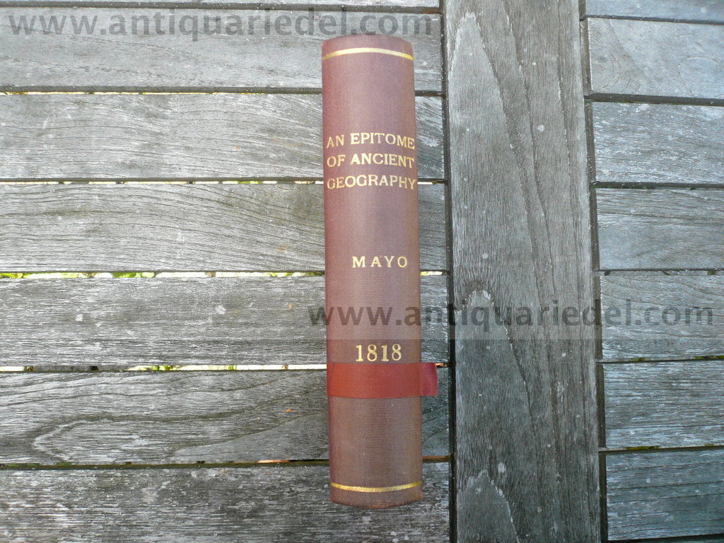 An Epitome of Ancient Geography, Mayo R., Philadelphia 1818, 474