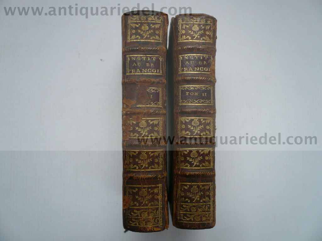 French Law, Argou G., Institution au Droit Francois, 8 ed., 1753