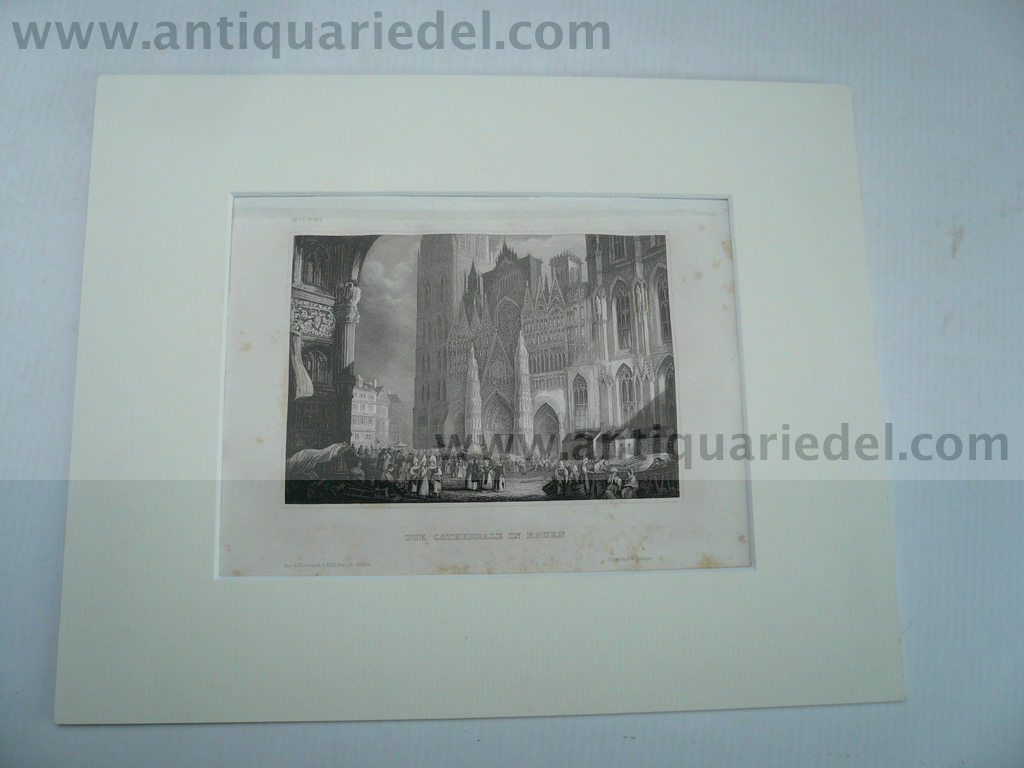 Rouen, die Cathedrale, anno 1850, steelengraving